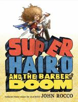 super_hairo_and_the_barber_of_doom_image